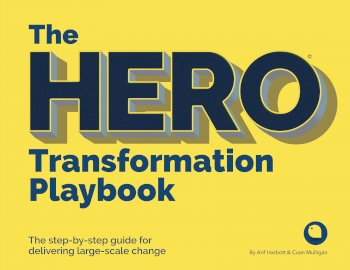 Book cover for The HERO Transformation Playbook:  The step-by-step guide for delivering large-scale change a book by Cuan  Mulligan, Arif  Harbott