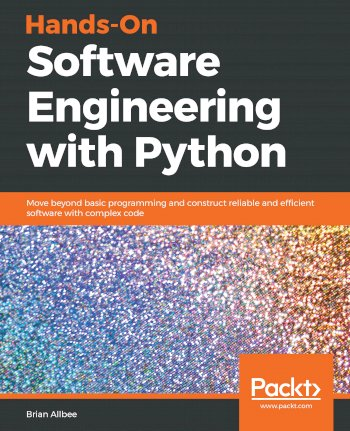 Book cover for Hands-On Software Engineering with Python:  Move beyond basic programming and construct reliable and efficient software with complex code a book by Brian  Allbee
