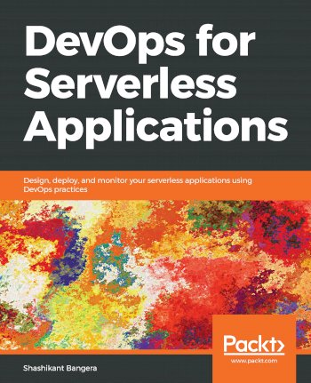 Book cover for DevOps for Serverless Applications:  Design, deploy, and monitor your serverless applications using DevOps practices a book by Shashikant  Bangera
