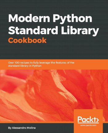Book cover for Modern Python Standard Library Cookbook:  Over 100 recipes to fully leverage the features of the standard library in Python a book by Alessandro  Molina