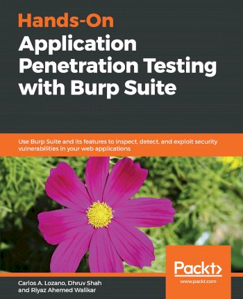 Book cover for Hands-On Application Penetration Testing with Burp Suite:  Use Burp Suite and its features to inspect, detect, and exploit security vulnerabilities in your web applications a book by Carlos A. Lozano, Dhruv  Shah, Riyaz Ahemed Walikar