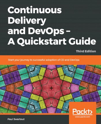 Book cover for Continuous Delivery and DevOps – A Quickstart Guide:  Start your journey to successful adoption of CD and DevOps a book by Paul  Swartout
