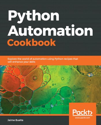Book cover for Python Automation Cookbook:  Explore the world of automation using Python recipes that will enhance your skills a book by Jaime  Buelta