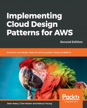 Book cover for Implementing Cloud Design Patterns for AWS:  Solutions and design ideas for solving system design problems a book by Sean  Keery, Clive  Harber, Marcus  Young