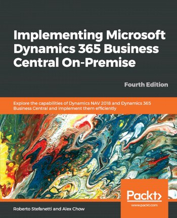Book cover for Implementing Microsoft Dynamics 365 Business Central On-Premise:  Explore the capabilities of Dynamics NAV 2018 and Dynamics 365 Business Central and implement them efficiently a book by Roberto  Stefanetti, Alex  Chow