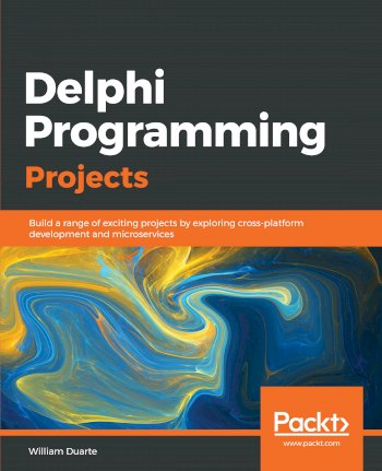 Book cover for Delphi Programming Projects:  Build a range of exciting projects by exploring cross-platform development and microservices a book by William  Duarte