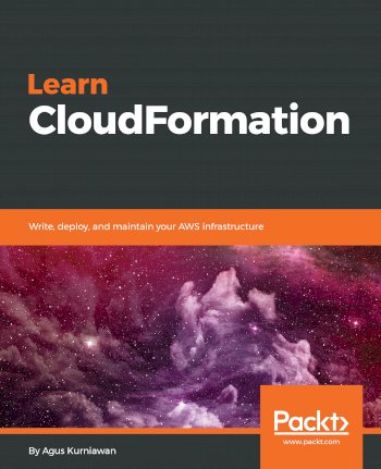 Book cover for Learn CloudFormation:  Write, deploy, and maintain your AWS infrastructure a book by Agus  Kurniawan