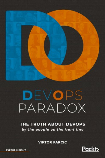 Book cover for DevOps Paradox:  The truth about DevOps by the people on the front line a book by Viktor  Farcic
