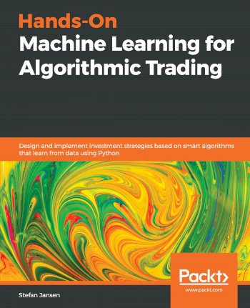 Book cover for Hands-On Machine Learning for Algorithmic Trading:  Design and implement investment strategies based on smart algorithms that learn from data using Python a book by Stefan  Jansen