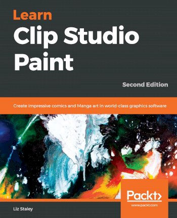 Book cover for Learn Clip Studio Paint:  Create impressive comics and Manga art in world-class graphics software a book by Liz  Staley