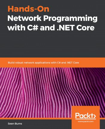 Book cover for Hands-On Network Programming with C# and NET Core:  Build robust network applications with C# and NET Core a book by Sean  Burns