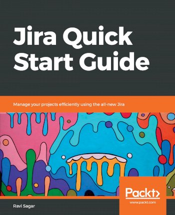 Book cover for Jira Quick Start Guide:  Manage your projects efficiently using the all-new Jira a book by Ravi  Sagar