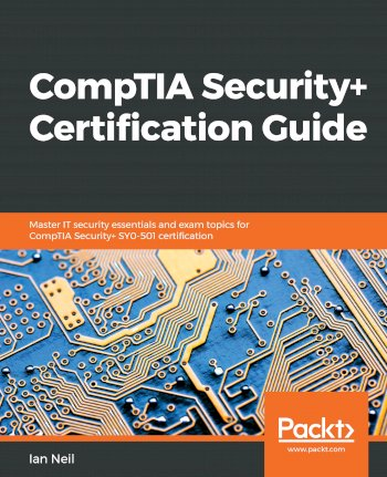 Book cover for CompTIA Security+ Certification Guide:  Master IT security essentials and exam topics for CompTIA Security+ SY0-501 certification a book by Ian  Neil