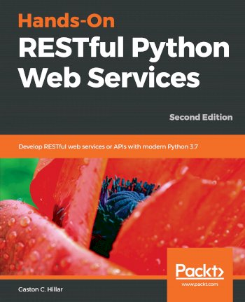 Book cover for Hands-On RESTful Python Web Services:  Develop RESTful web services or APIs with modern Python 37 a book by Gaston C. Hillar