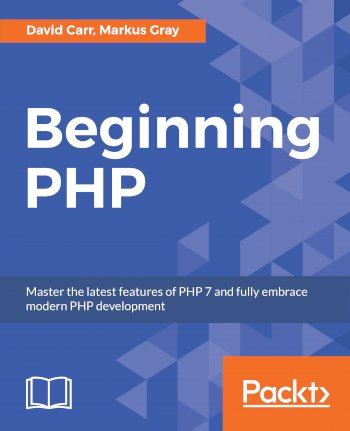 Book cover for Beginning PHP:  Master the latest features of PHP 7 and fully embrace modern PHP development a book by David  Carr, Markus  Gray