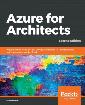Book cover for Azure for Architects:  Implementing cloud design, DevOps, containers, IoT, and serverless solutions on your public cloud a book by Ritesh  Modi