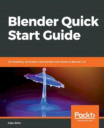Book cover for Blender Quick Start Guide:  3D Modeling, Animation, and Render with Eevee in Blender 28 a book by Allan  Brito