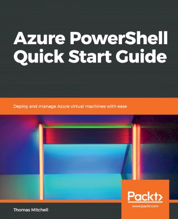 Book cover for Azure PowerShell Quick Start Guide:  Deploy and manage Azure virtual machines with ease a book by Thomas  Mitchell