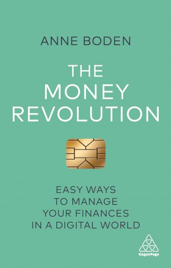 Book cover for The Money Revolution:  Easy Ways to Manage Your Finances in a Digital World a book by Anne  Boden