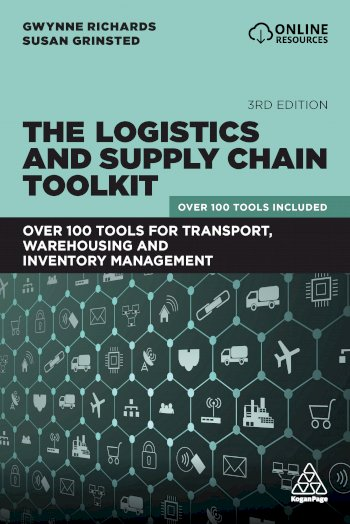 Book cover for The Logistics and Supply Chain Toolkit:  Over 100 Tools for Transport, Warehousing and Inventory Management a book by Gwynne  Richards, Susan  Grinsted