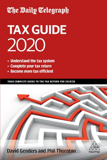 Book cover for The Daily Telegraph Tax Guide 2020:  Your Complete Guide to the Tax Return for 2019/20 a book by David  Genders, Phil  Thornton