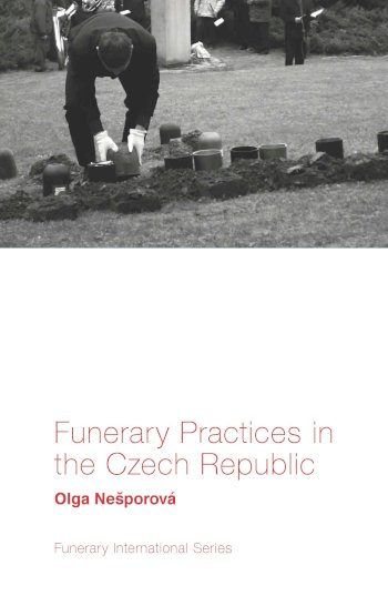 Book cover for Funerary Practices in the Czech Republic a book by Olga  Neporov
