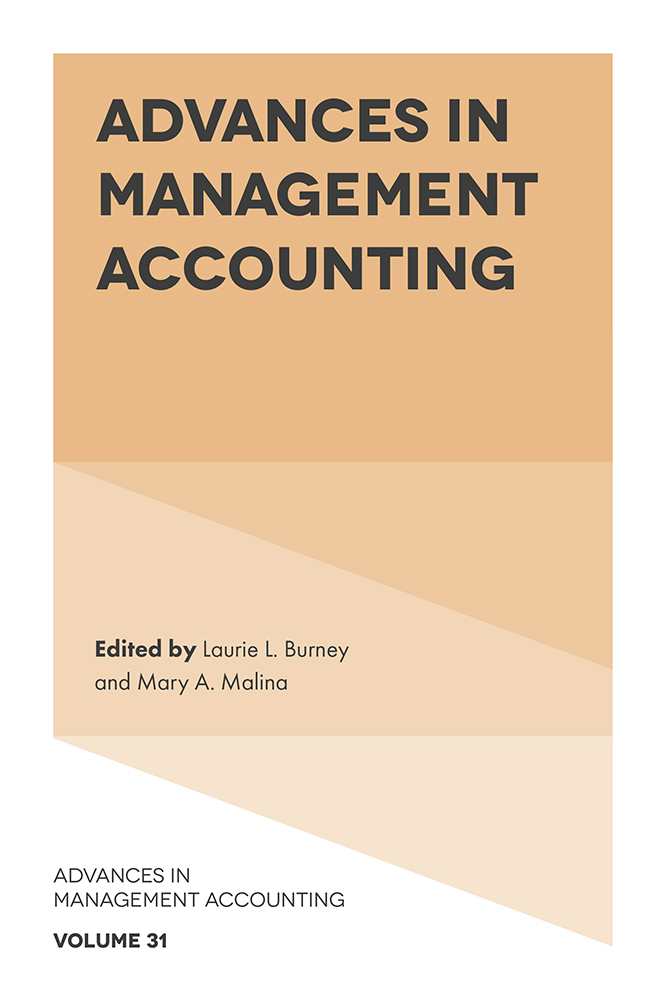 Book cover for Advances in Management Accounting a book by Laurie L. Burney, Mary A. Malina