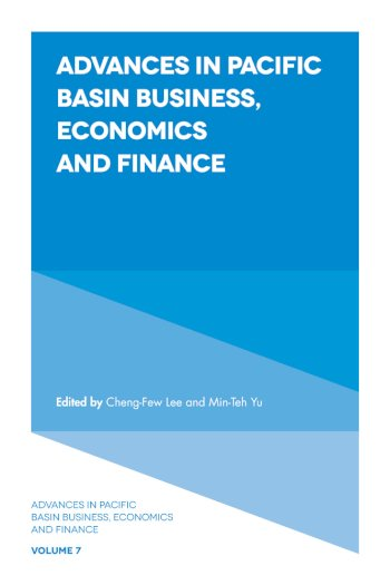 Book cover for Advances in Pacific Basin Business, Economics and Finance a book by ChengFew  Lee, MinTeh  Yu