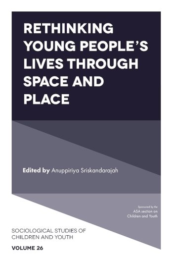 Book cover for Rethinking Young People's Lives Through Space and Place a book by Anuppiriya  Sriskandarajah
