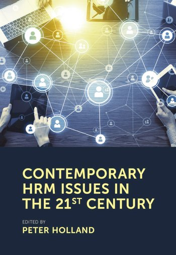Book cover for Contemporary HRM Issues in the 21st Century a book by Professor Peter  Holland