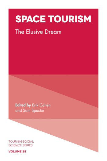 Book cover for Space Tourism:  The Elusive Dream a book by Erik  Cohen, Sam  Spector