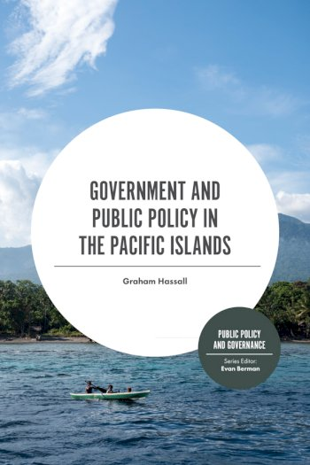 Book cover for Government and Public Policy in the Pacific Islands a book by Graham  Hassall