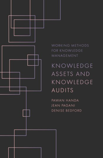 Book cover for Knowledge Assets and Knowledge Audits a book by Pawan  Handa, Jean  Pagani, Denise  Bedford