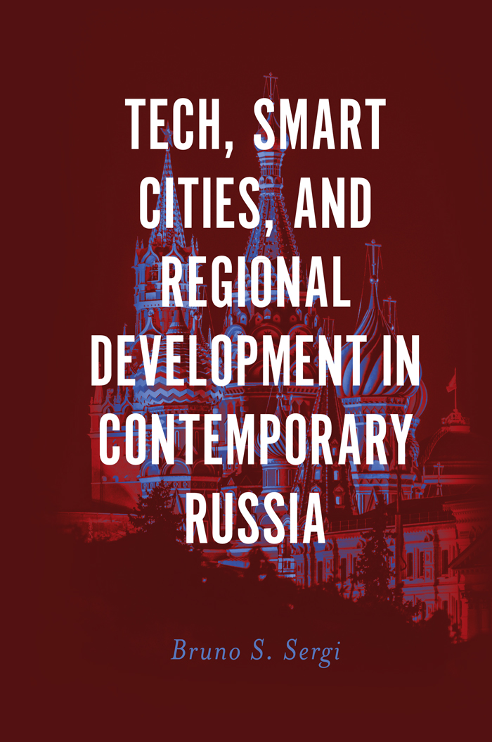Book cover for Tech, Smart Cities, and Regional Development in Contemporary Russia a book by Bruno S. Sergi