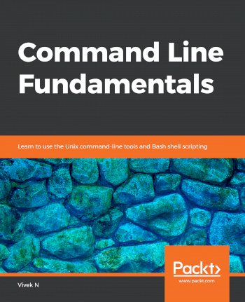 Book cover for Command Line Fundamentals:  Learn to use the Unix command-line tools and Bash shell scripting a book by Vivek  N