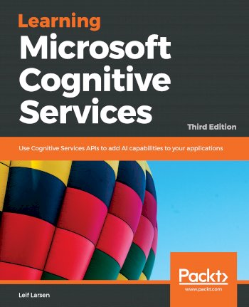 Book cover for Learning Microsoft Cognitive Services:  Use Cognitive Services APIs to add AI capabilities to your applications a book by Leif  Larsen