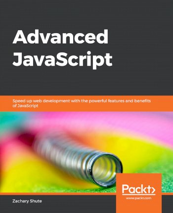Book cover for Advanced JavaScript:  Speed up web development with the powerful features and benefits of JavaScript a book by Zachary  Shute