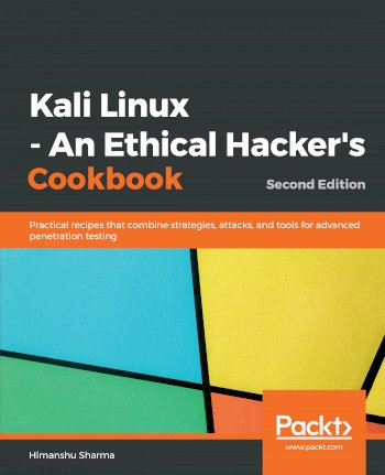 Book cover for Kali Linux - An Ethical Hacker's Cookbook:  Practical recipes that combine strategies, attacks, and tools for advanced penetration testing a book by Himanshu  Sharma