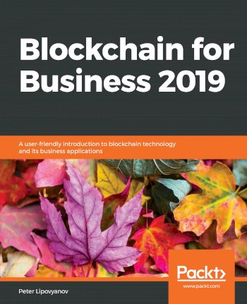 Book cover for Blockchain for Business 2019:  A user-friendly introduction to blockchain technology and its business applications a book by Peter  Lipovyanov