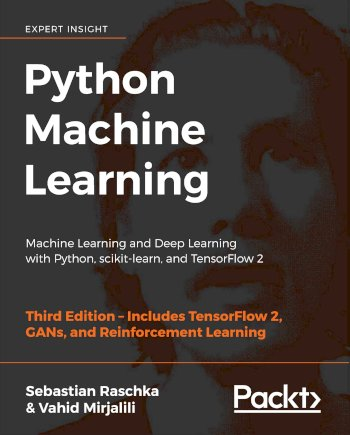 Book cover for Python Machine Learning:  Machine Learning and Deep Learning with Python, scikit-learn, and TensorFlow 2, a book by Sebastian  Raschka, Vahid  Mirjalili