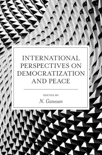 Book cover for International Perspectives on Democratization and Peace a book by Narayanan  Ganesan