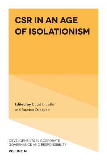 Book cover for CSR in an age of Isolationism a book by David  Crowther, Farzana Quoquab