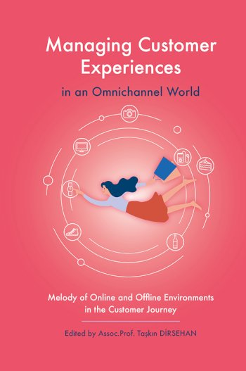 Book cover for Managing Customer Experiences in an Omnichannel World:  Melody of Online and Offline Environments in the Customer Journey a book by Takn  Dirsehan