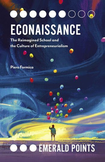 Book cover for Econaissance:  The Reimagined School and the Culture of Entrepreneurialism, a book by Piero  Formica