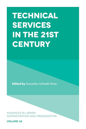 Book cover for Technical Services in the 21st Century a book by Samantha Schmehl Hines