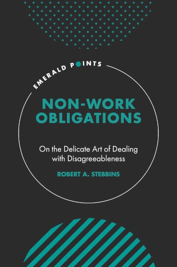 Book cover for Non-Work Obligations:  On the Delicate Art of Dealing with Disagreeableness a book by Robert A. Stebbins