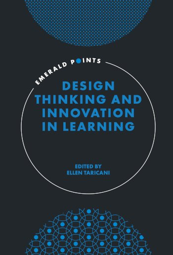 Book cover for Design Thinking and Innovation in Learning a book by Ellen  Taricani