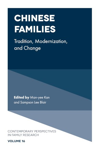 Book cover for Chinese Families:  Tradition, Modernization, and Change a book by Manyee  Kan, Sampson Lee Blair