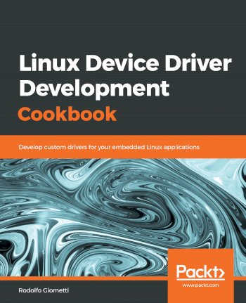 Book cover for Linux Device Driver Development Cookbook:  Develop custom drivers for your embedded Linux applications a book by Rodolfo  Giometti