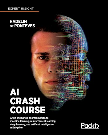 Book cover for AI Crash Course:  A fun and hands-on introduction to machine learning, reinforcement learning, deep learning, and artificial intelligence with Python, a book by Hadelin De Ponteves